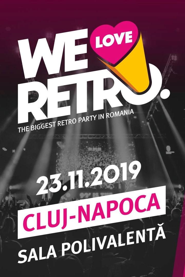 We Love Retro 2019 Cluj-Napoca la BT Arena (Sala Polivalentă) Cluj-Napoca