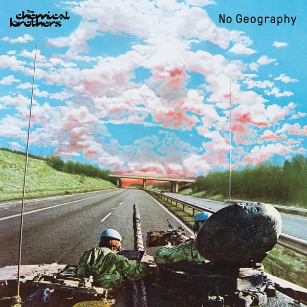 Coperta album The Chemical Brothers No Geography