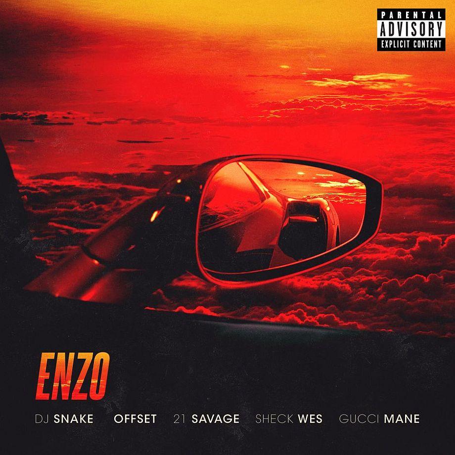 Coperta single DJ Snake Sheck Wes Gucci Mane Offset 21 Savage Enzo
