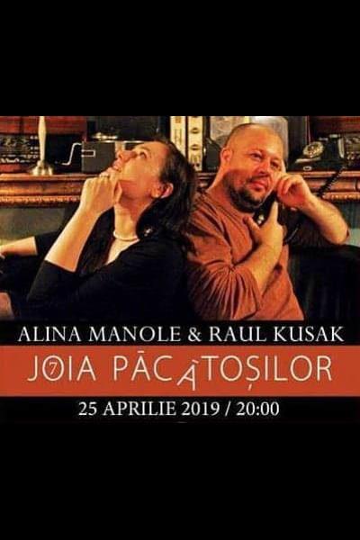 """Poster eveniment Alina Manole & Raul Kusak - \""""Joia Păcătoșilor\"""""""