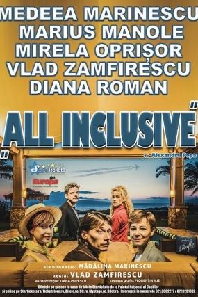 All Inclusive la Teatrul Naţional București