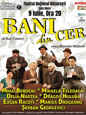 Bani din Cer la Teatrul Naţional București