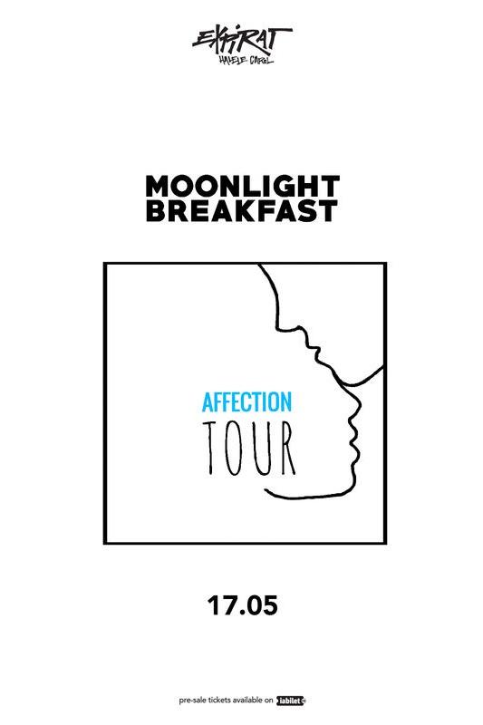 Moonlight Breakfast - Affection Tour la Expirat Club