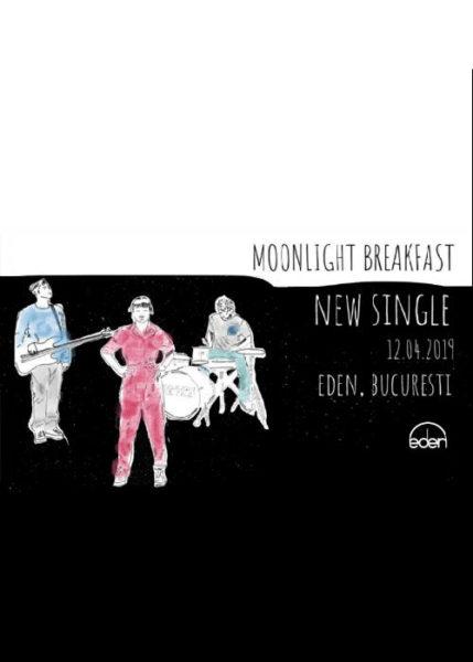 Poster eveniment Moonlight Breakfast - lansare single