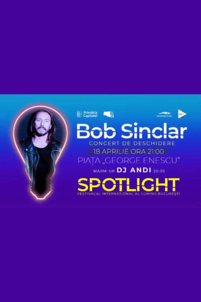 Poster eveniment Spotlight 2019 (Concert Bob Sinclar)