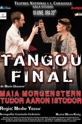 Tangou final la Teatrul Naţional București
