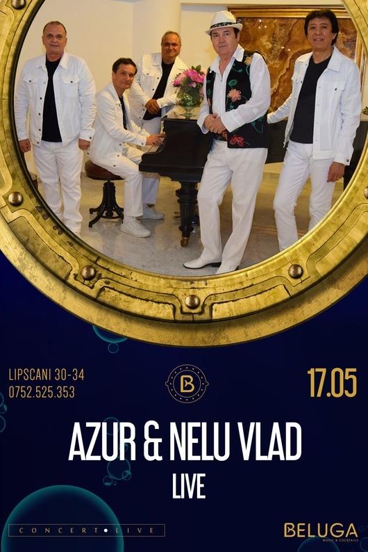 Azur și Nelu Vlad la Beluga Music & Cocktails