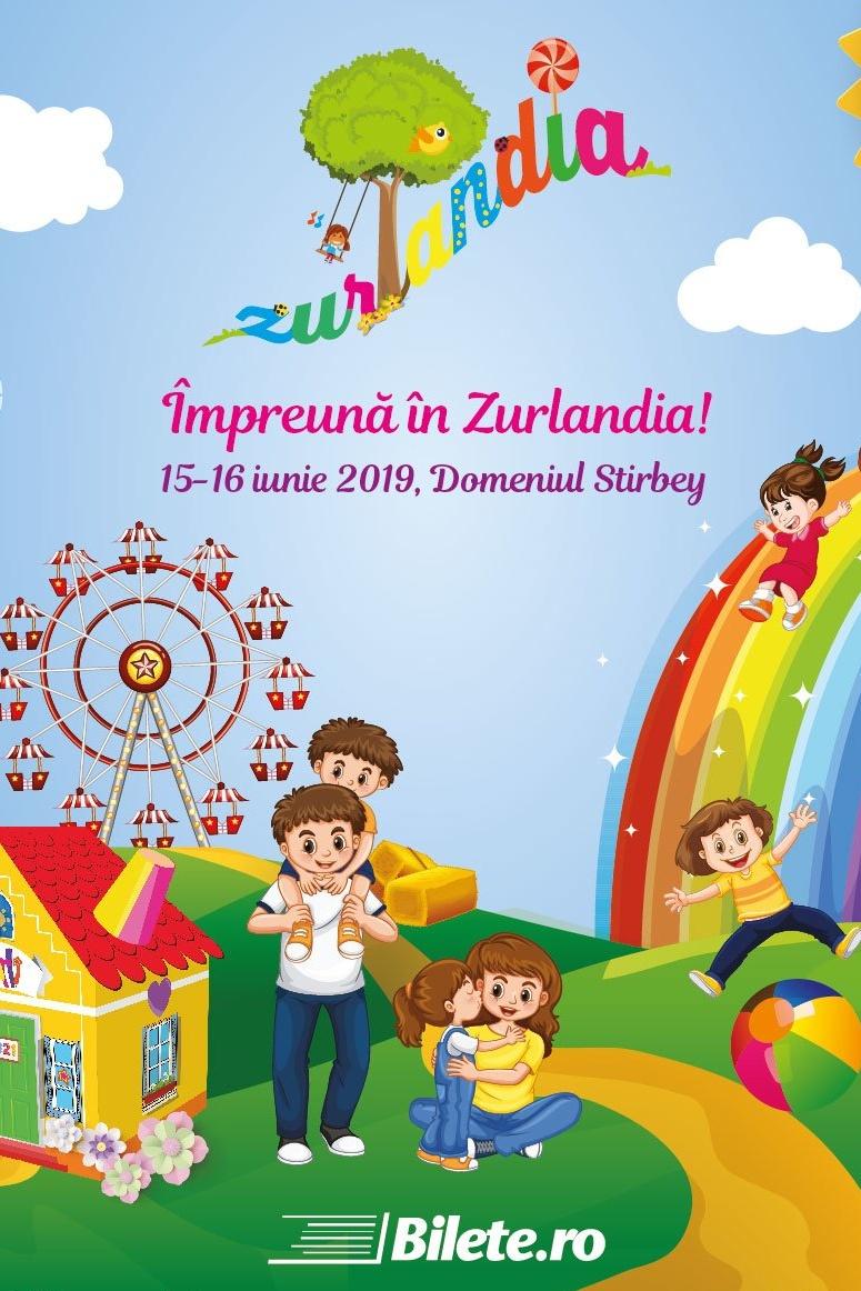 Festivalul Familiei Zurlandia 2019 la Domeniul Știrbey
