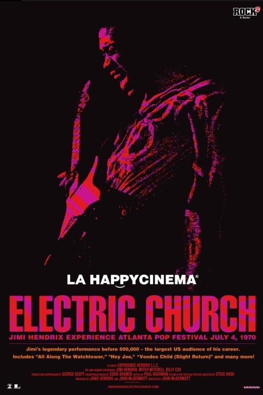 Jimi Hendrix - Electric Church la Happy Cinema