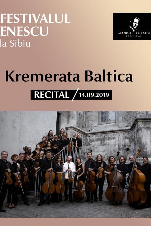 Recital Kremerata Baltica - Festivalul Enescu la Sibiu la Sala Thalia