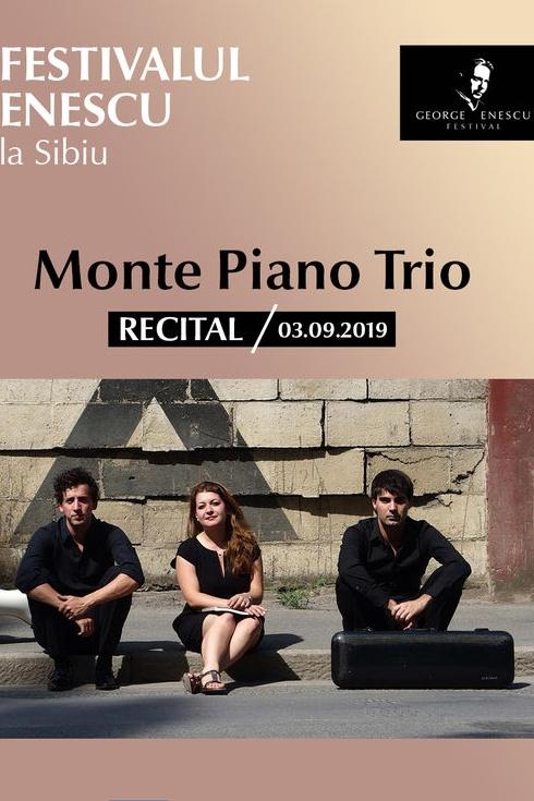 Recital Monte Piano Trio - Festivalul Enescu la Sibiu la Sala Thalia
