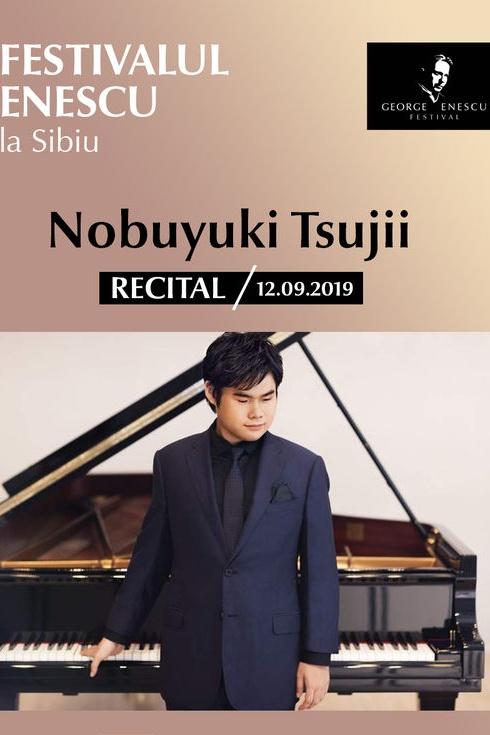Recital Nobuyuki Tsujii - Festivalul Enescu la Sibiu la Sala Thalia