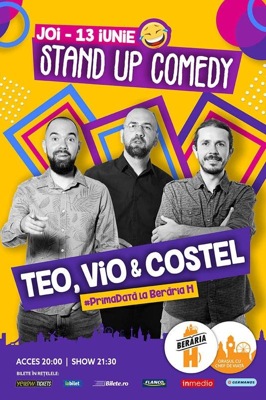 Stand Up Comedy - Teo, Vio și Costel la Berăria H