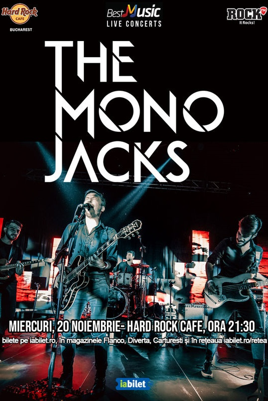 The Mono Jacks la Hard Rock Cafe