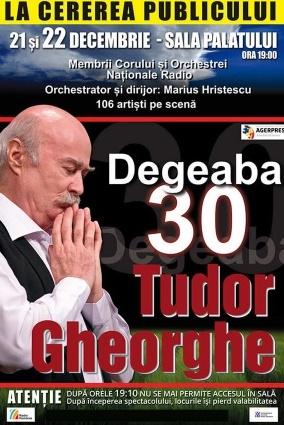 Tudor Gheorghe - Degeaba 30 la Sala Palatului