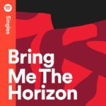 Bring Me the Horizon Spotify Singles