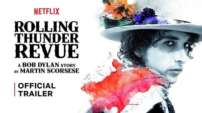Rolling Thunder Revue Bob Dylan Story Martin Scorsese trailer documentar
