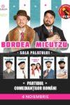 Bordea & Micutzu la Sala Palatului: Partidul Comedianţilor Români