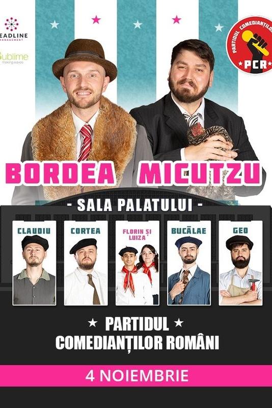 Bordea & Micutzu la Sala Palatului: Partidul Comedianţilor Români la Sala Palatului