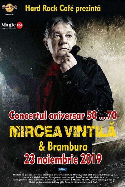 Poster eveniment Concert Aniversar 50....70 Mircea Vintilă & Brambura