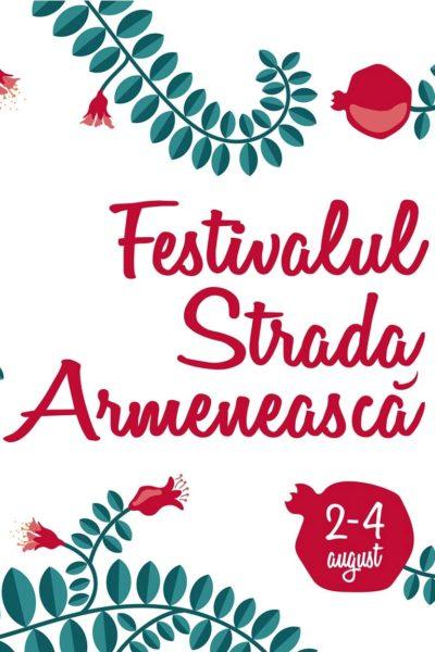 Poster eveniment Festivalul Strada Armenească 2019