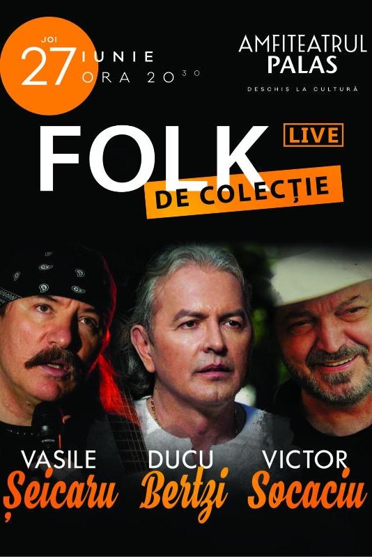 Folk de Colectie cu Vasile Șeicaru, Ducu Bertzi și Victor Socaciu la Palas Mall