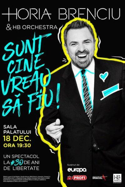 Poster eveniment Horia Brenciu - Sunt cine vreau să fiu!