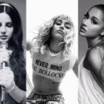 Lana Del Rey / Miley Cyrus / Ariana Grande