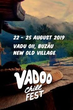 Vadoo Chill Fest 2019 la Vadu Oii (Buzău)