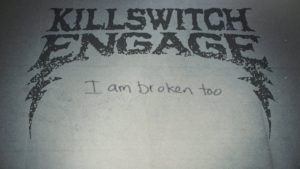 Lyric Video Killswitch Engage I Am Broken Too