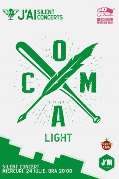 Poster eveniment Coma - Light