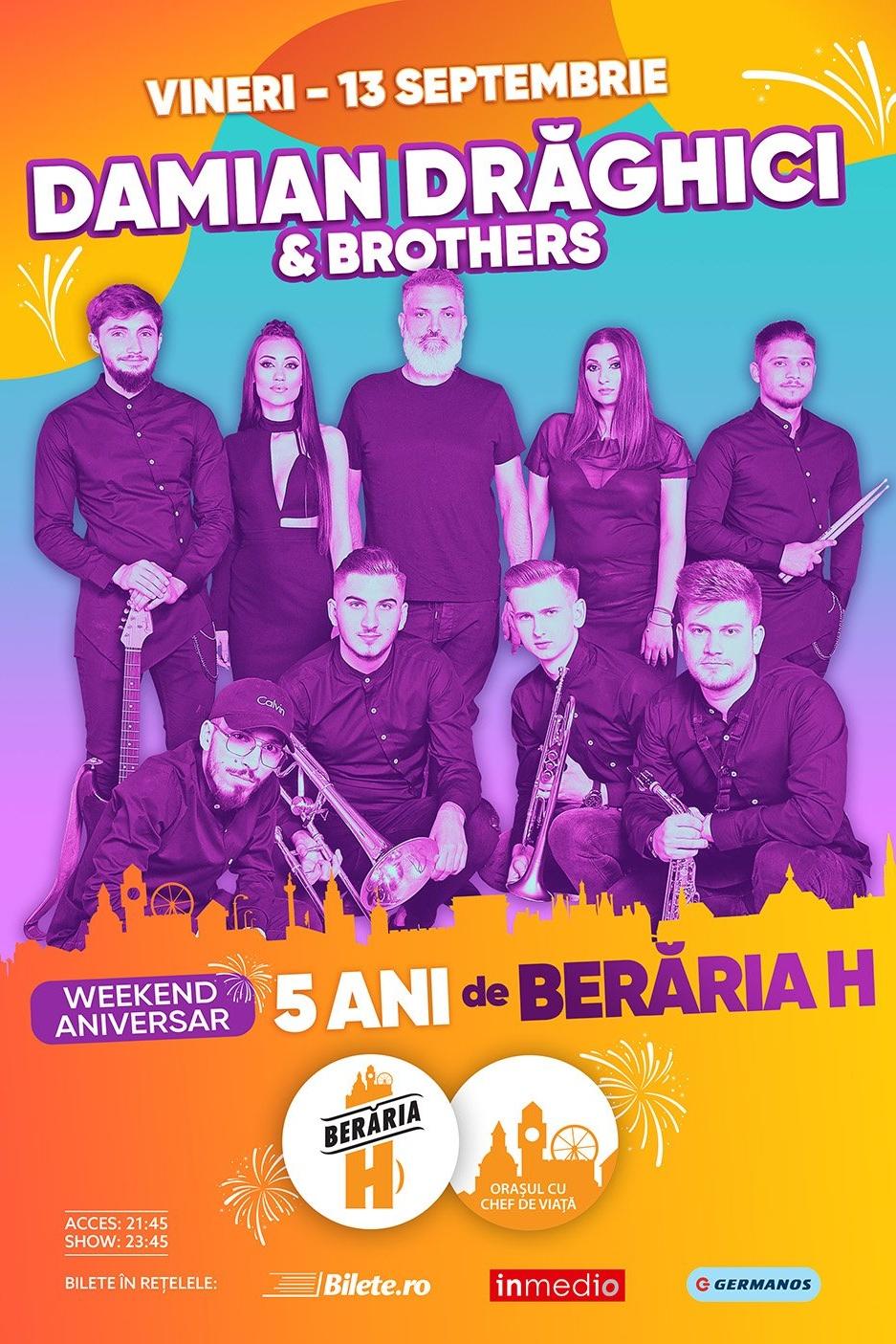 Damian Drăghici & Brothers la Berăria H