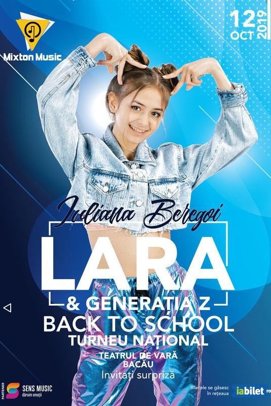 Iuliana Beregoi - Lara & Generația Z Back to School la Teatrul de Vară