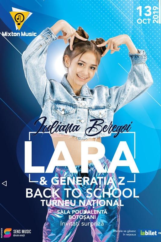 Iuliana Beregoi - Lara & Generația Z Back to School la Sala Polivalentă