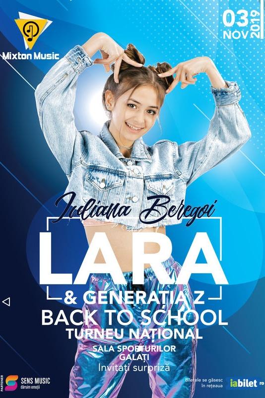 Iuliana Beregoi - Lara & Generația Z Back to School la Sala Sporturilor Galați