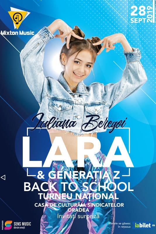 Iuliana Beregoi - Lara & Generația Z Back to School la Casa de Cultură a Sindicatelor Oradea