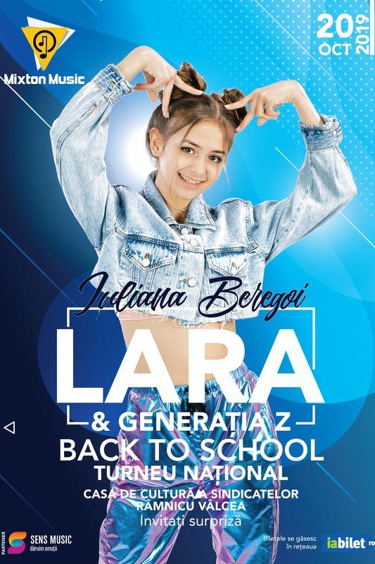 Iuliana Beregoi - Lara & Generația Z Back to School la Casa de Cultura a Sindicatelor Râmnicu Vâlcea