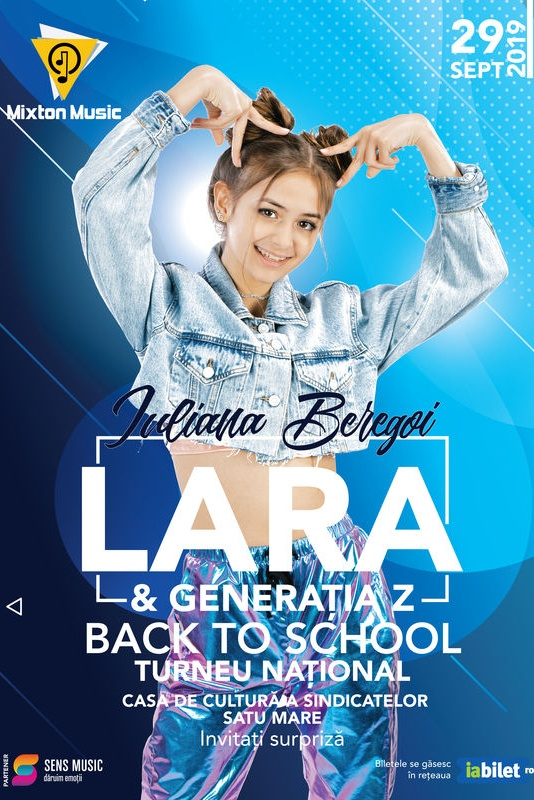 Iuliana Beregoi - Lara & Generația Z Back to School la Casa de Cultură a Sindicatelor Satu Mare