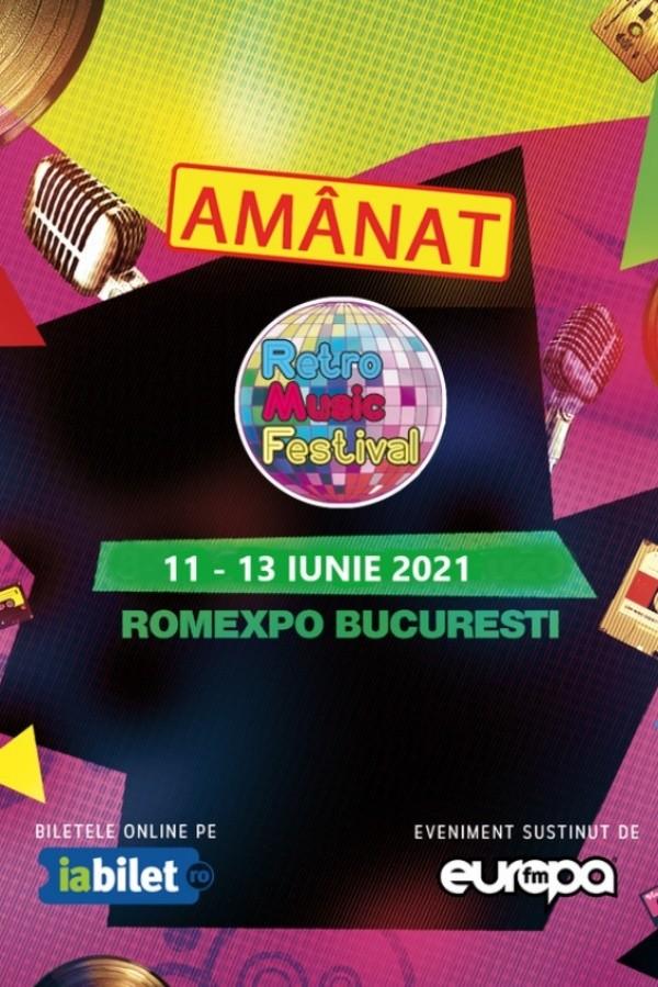 Retro Music Festival 2021 la Romexpo