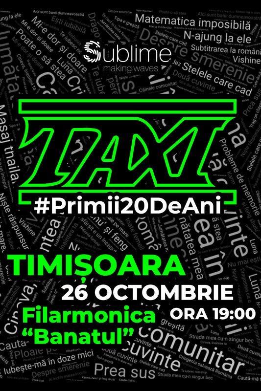 TAXI: Primii 20 de ani la Filarmonica Banatul din Timișoara