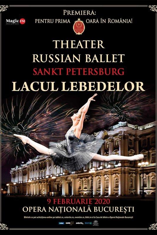 Theatre Russian Ballet - Lacul Lebedelor la Opera Națională București