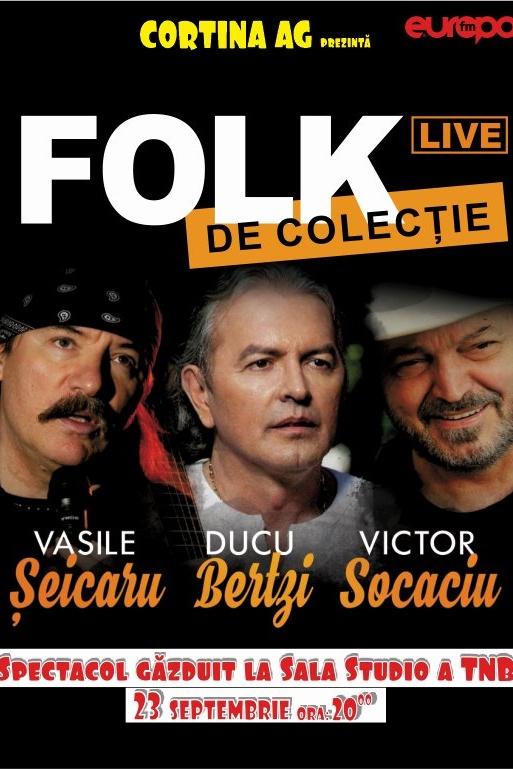 Folk de Colecție la Teatrul Naţional București