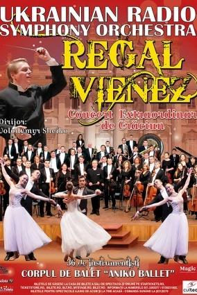Regal Vienez - Concert Extraordinar de Crăciun la Casa de Cultură a Sindicatelor Oradea