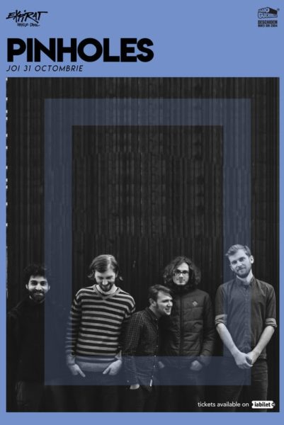 Poster eveniment Pinholes