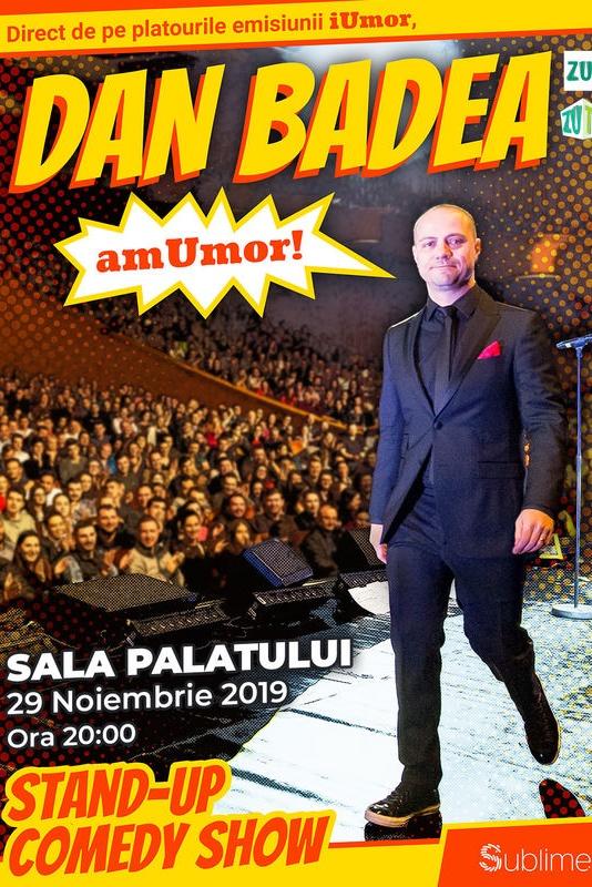 Stand Up Comedy: Dan Badea - amUmor la Sala Palatului