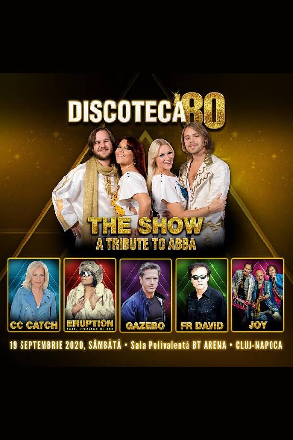 Discoteca '80 - 2020 la BT Arena (Sala Polivalentă) Cluj-Napoca