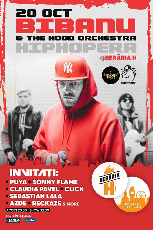 Bibanu & The Hood Orchestra - HipHop Era la Berăria H