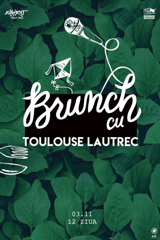 Brunch cu Toulouse Lautrec la Expirat Club