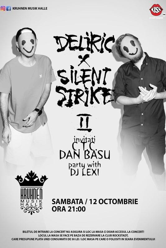 Deliric X Silent Strike la Kruhnen Musik Halle