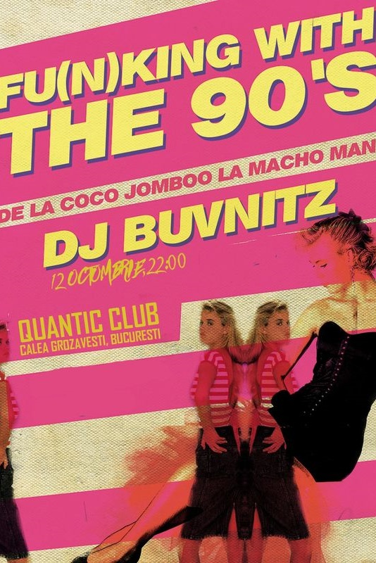 Funking With The 90s: The show! la Quantic Club